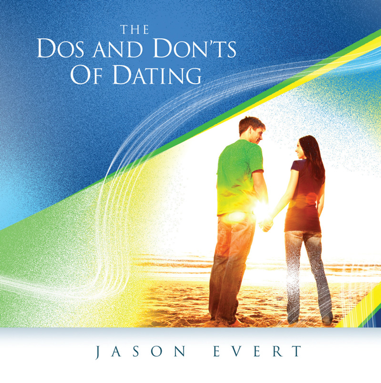 The dos and donts of dating