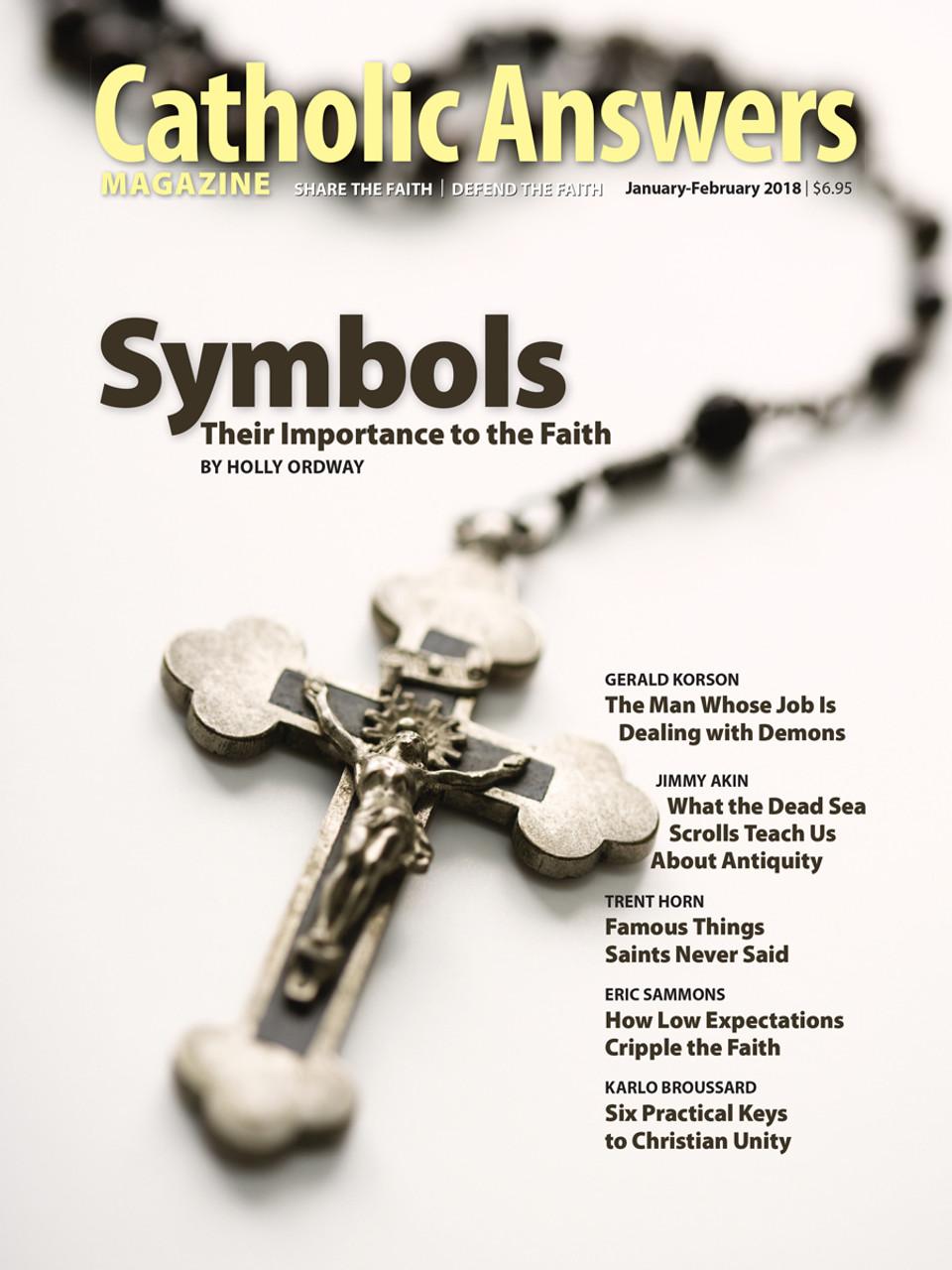 Catholic Answers Magazine Januaryfebruary 2018 Issue