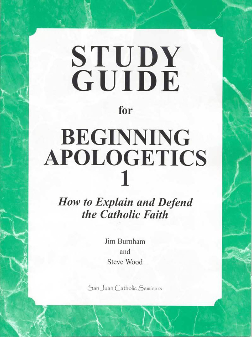 study guide for beginning apologetics 1 how to explain and defend rh shop catholic com Holman Study Bible Holman Study Bible