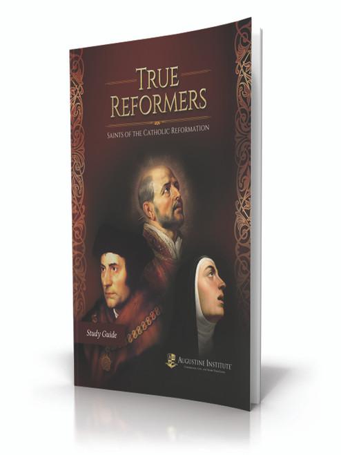 True Reformers - Study Guide