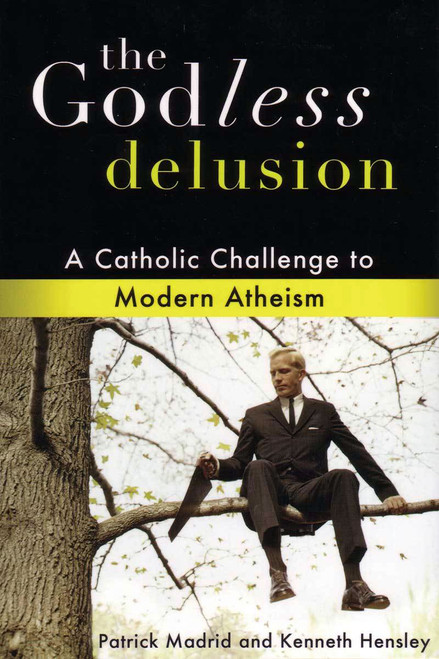 The Godless Delusion