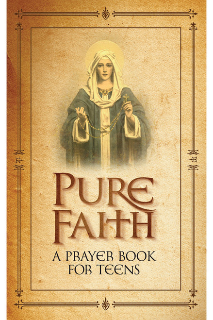 Pure Faith: A Handbook of Prayer for Teens