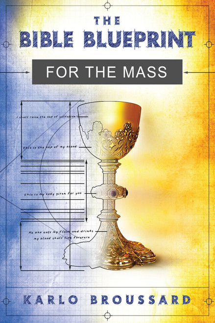 The Bible Blueprint for the Mass