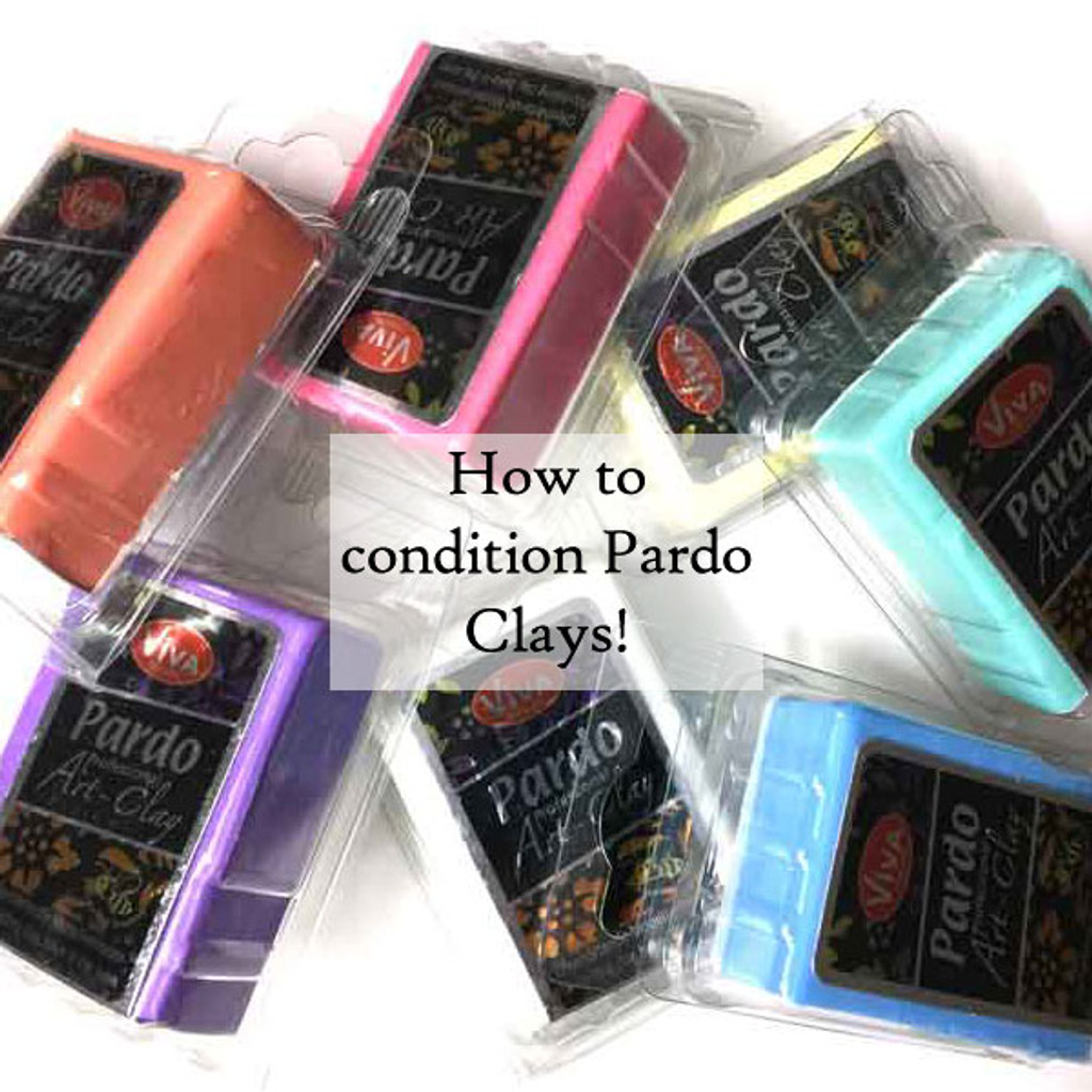 How to Condition all PARDO CLAYS