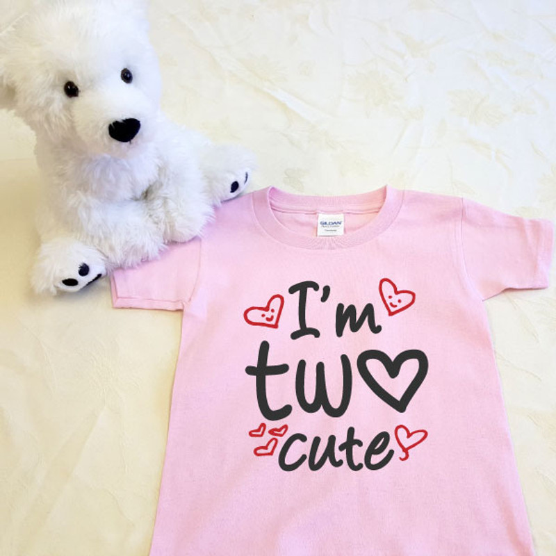 I'm Too Cute T-Shirt in Baby & Toddler Sizes
