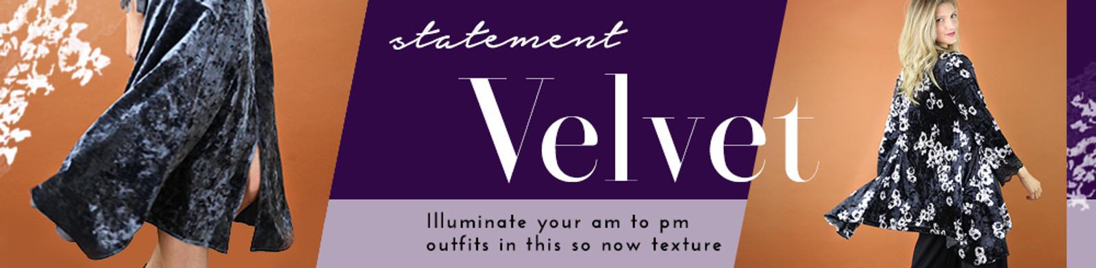 Statement Velvet