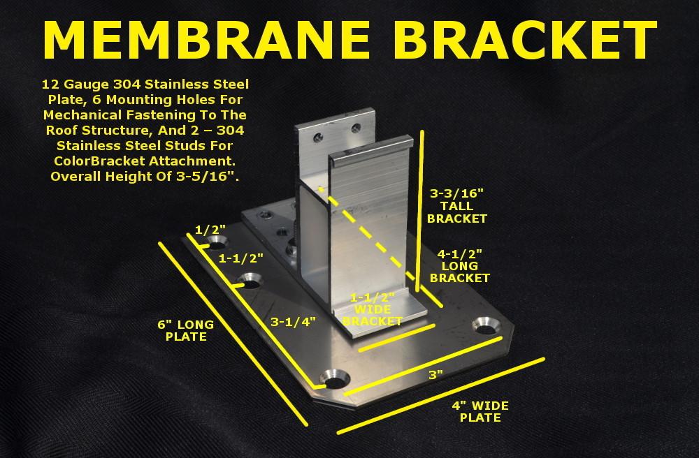 Membrane Bracket