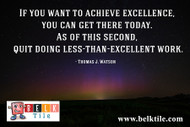 Monday Morning Motivation August 8th, 2016 | BELK Tile