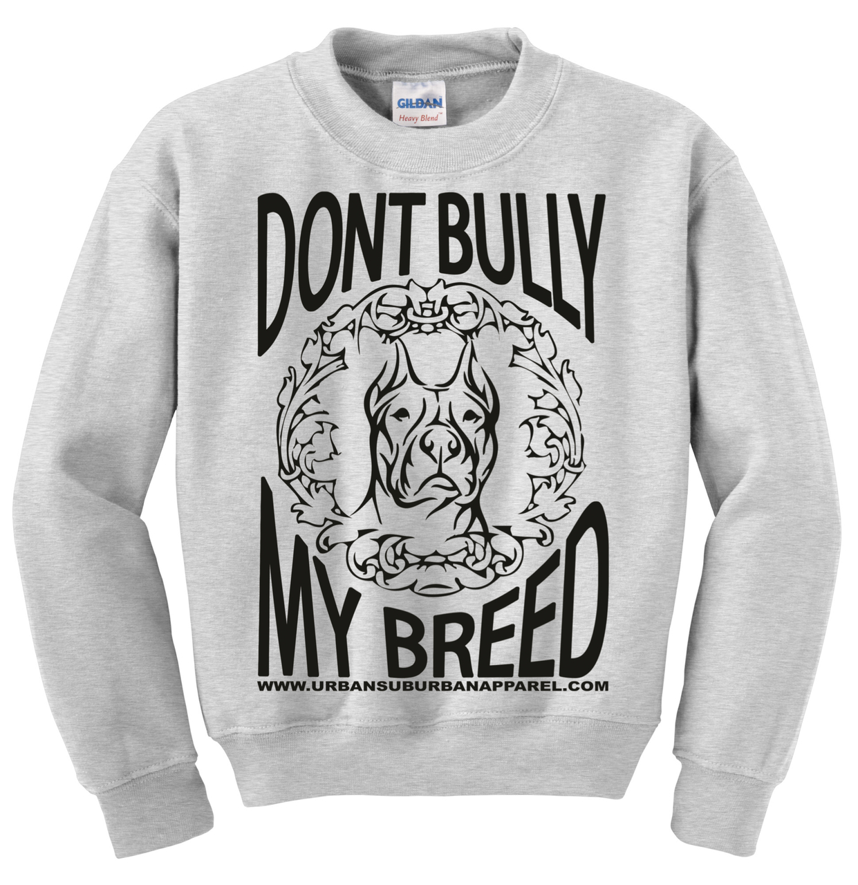 DON'T BULLY MY BREED Unisex Crew Sweatshirt