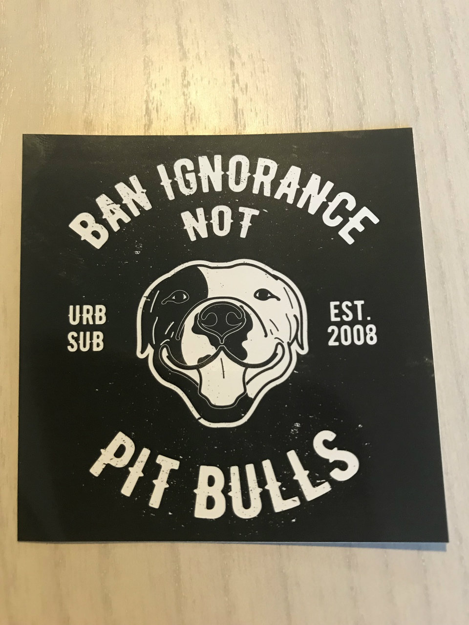BAN IGNORANCE NOT PIT BULLS B&W Stickers