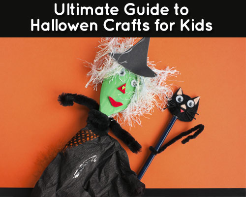 Ultimate Guide to Halloween Crafts for Kids