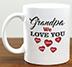 We Love You Grandpa Mug