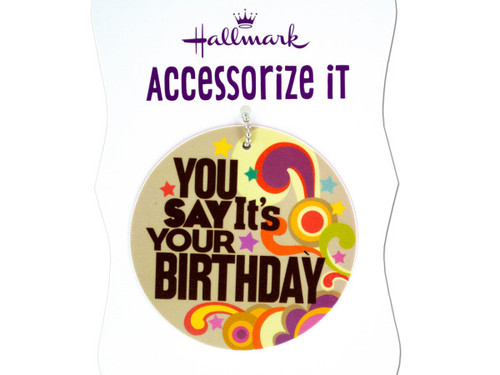 'You Say It's Your Birthday' Gift Trim Tag