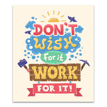 Work For It Art Print