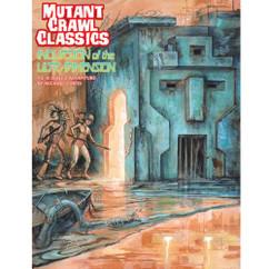 Mutant Crawl Classics RPG: #3 Incursion of the Ultradimension (PREORDER)