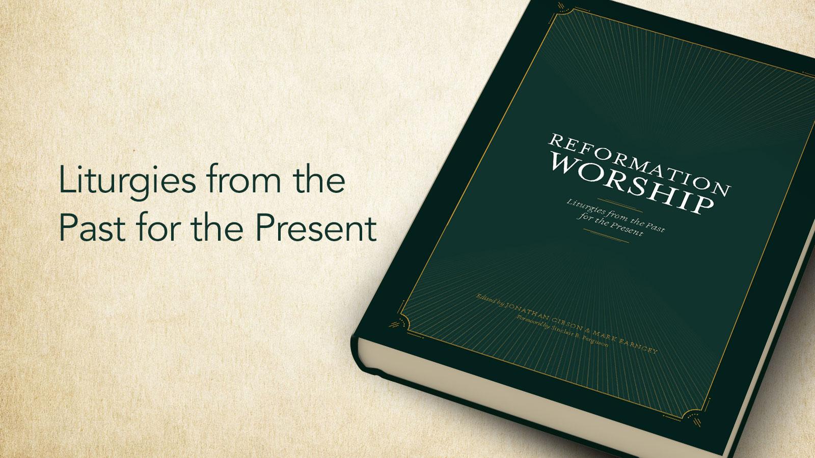 Reformation Worship