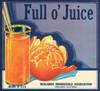 070 Full O' Juice, Fruit Crate Labels | Fine Art Print