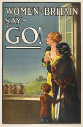 Art Prints of Women of Britain Say Go, War & Propaganda Posters