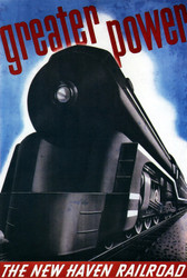 Art Prints of The New Haven Railroad, Great Power, 1938, Travel Posters