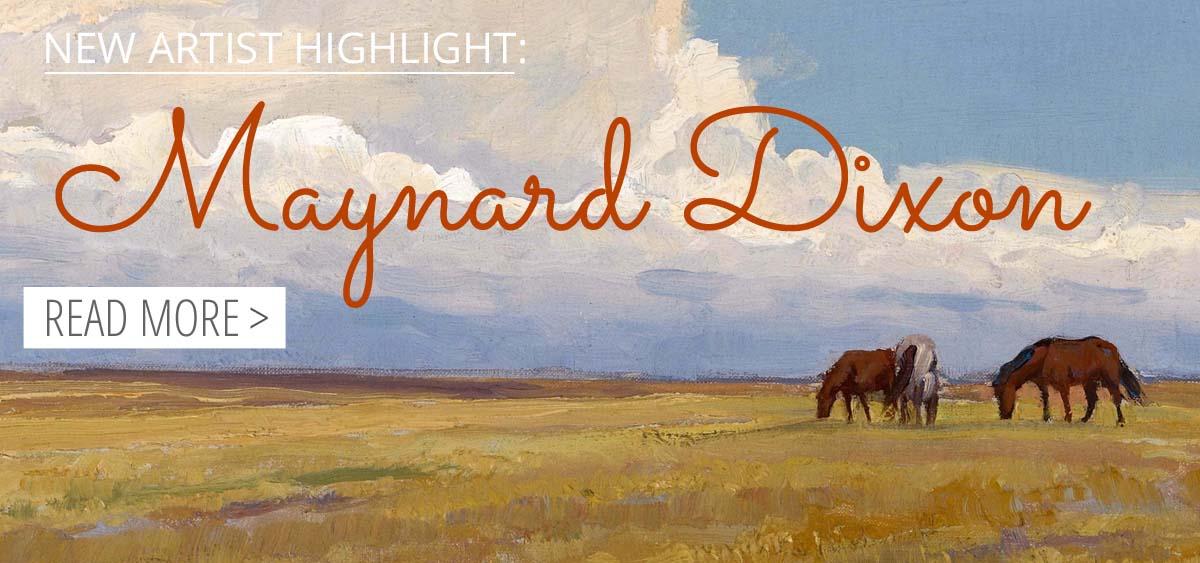 Artist Highlight Blog: Maynard Dixon