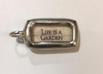 Life Is A Garden Pendant