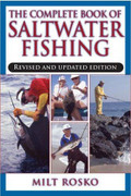 The Complete Book Of Saltwater Fishing By Milt Rosko - 781580801712