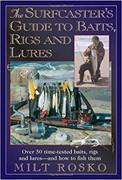 The Surfcaster's Guide to Baits, Rigs & Lures by Milt Rosko - 781580801187