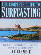 The Complete Guide To Surfcasting by Joe Cermele - 781580801675