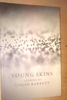 Barrett, Colin Young Skins SIGNED 1st ED 2013. Short Stories Ireland Mayo Award winning Short Fiction Debut