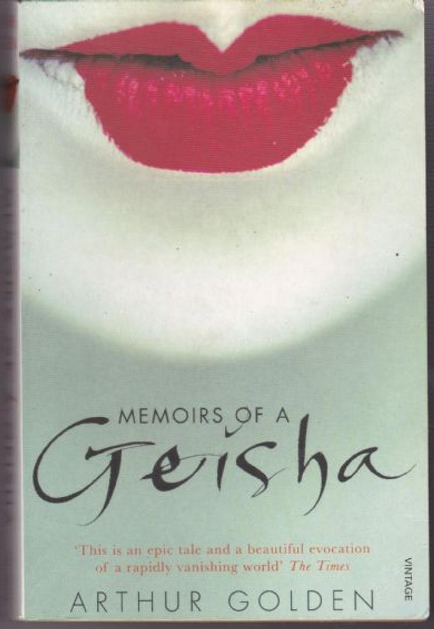 Golden, Arthur / Memoirs of a Geisha