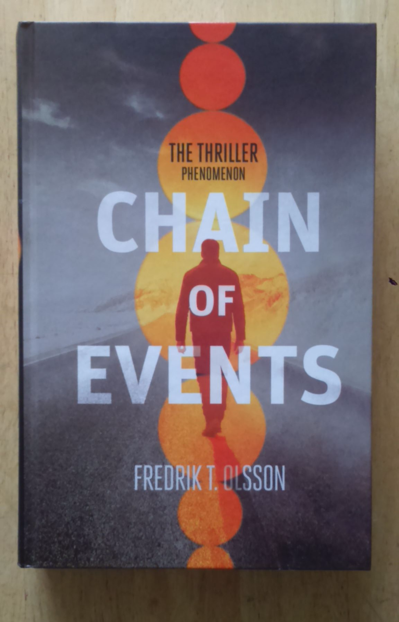 Olsson, Frederick T - Chain of Events SIGNED Hardcover 1st Edition Thriller 2014