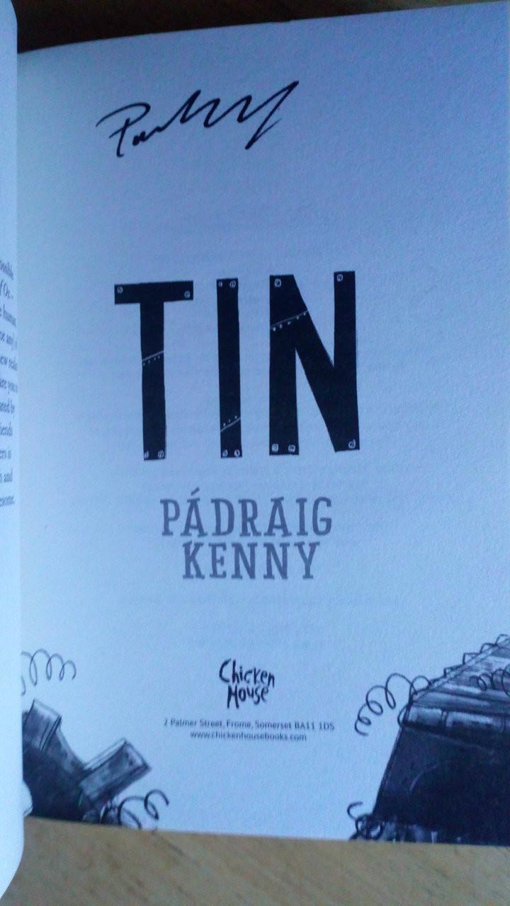 Kenny, Pádraig - Tin - SIGNED 1st Edition 2018 Brand NEW pb