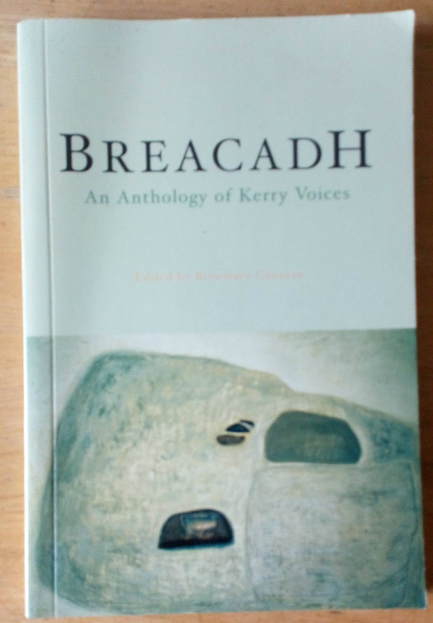 Kerry County Council - Breacadh 0 An Anthology of Kerry Voices PB 2001