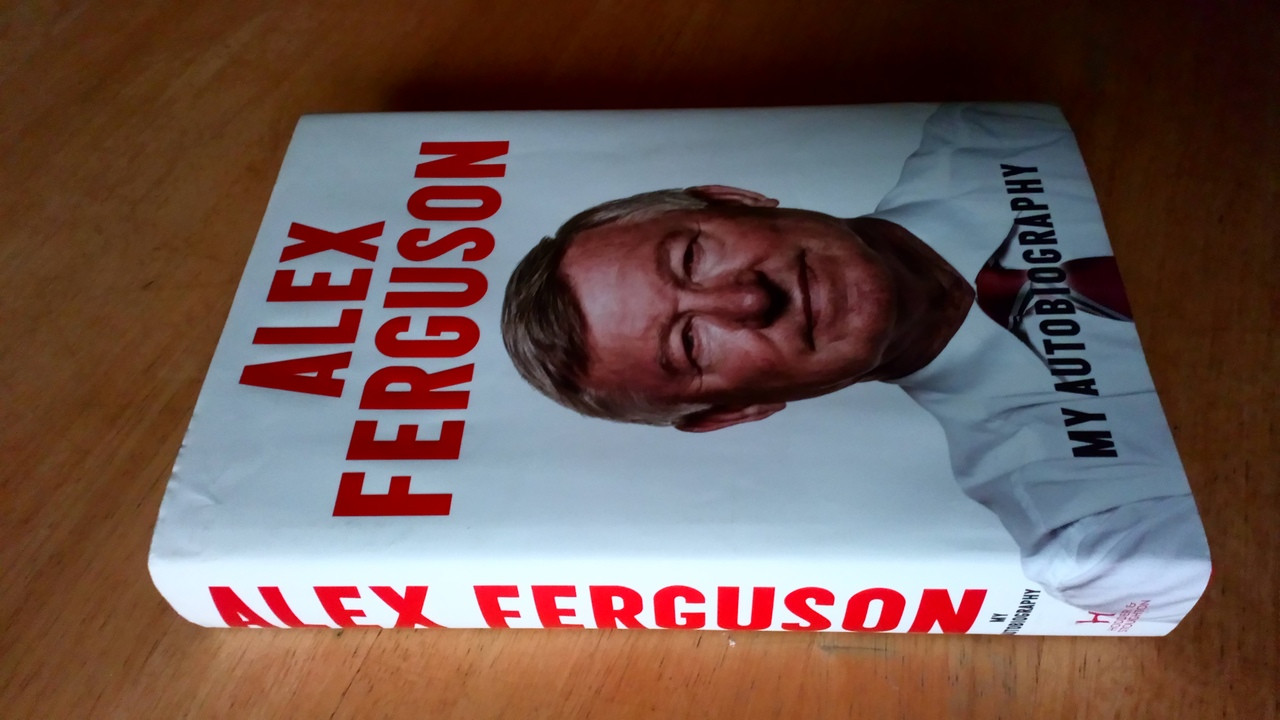 Alex Ferguson SIGNED My Autobiography HB 2013 Manchester United