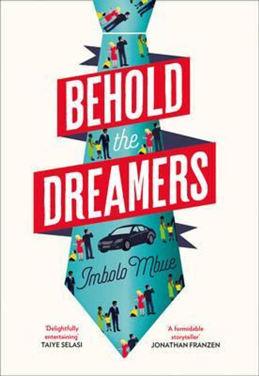 Mbue, Imbolo - Behold The Dreamers - BRAND NEW TPB 2017