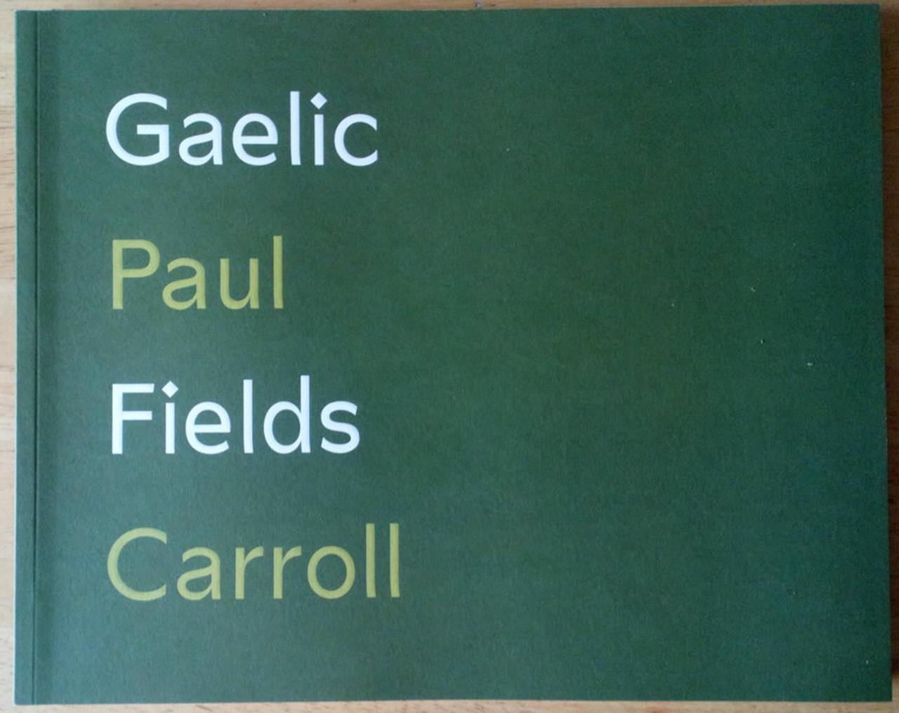 Carroll, Paul - Gaelic Fields - A Photographic Journey GAA Ireland Limited Edition Signed
