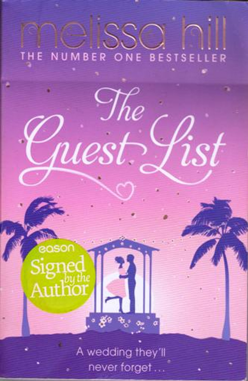 Melissa Hill / The Guest List (Large Paperback) (Signed by the Author)