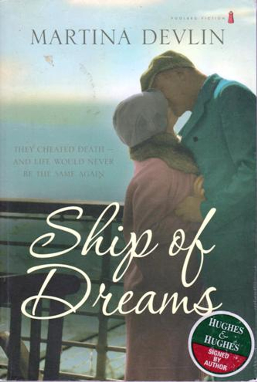 Martina Devlin / Ship of Dreams (Large Paperback) (Signed by the Author)