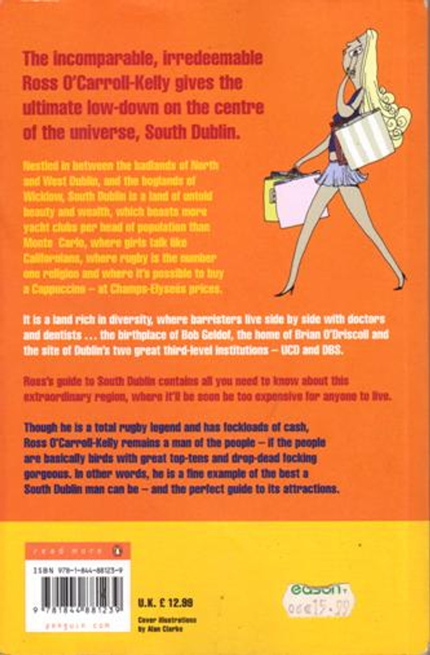 Ross O'Carroll-Kelly / Guide to South Dublin (Large Paperback) (Signed by the Author)