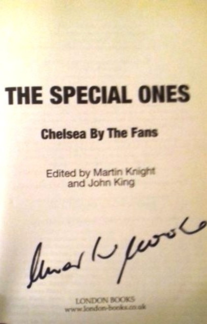 Martin Knight / The Special Ones : Chelsea By The Fans (Large Hardback) (Signed by the Author)