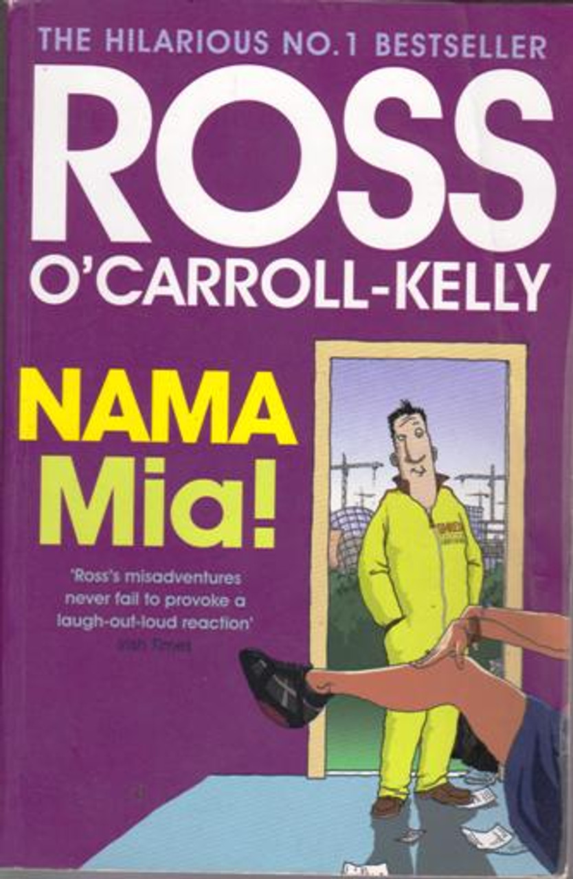 Ross O'Carroll-Kelly / NAMA Mia! (Large Paperback) (Signed by the Author) (1)