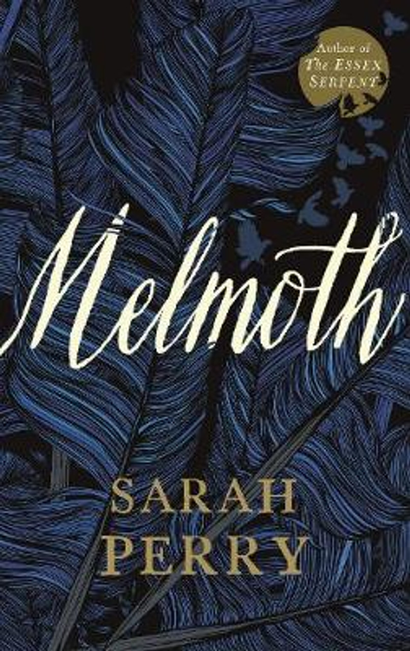 Perry, Sarah - Melmoth - SIGNED UK Hardcover 1st Ed 2018  Gothic Horror