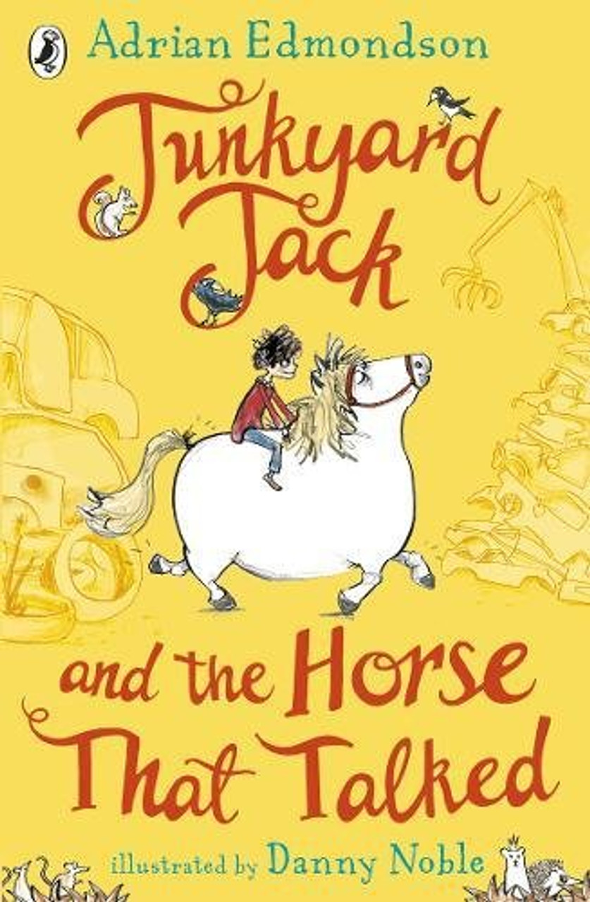 Edmondson, Adrian - Junkyard Jack and the Horse That Talked - PB NEW 2018 Puffin