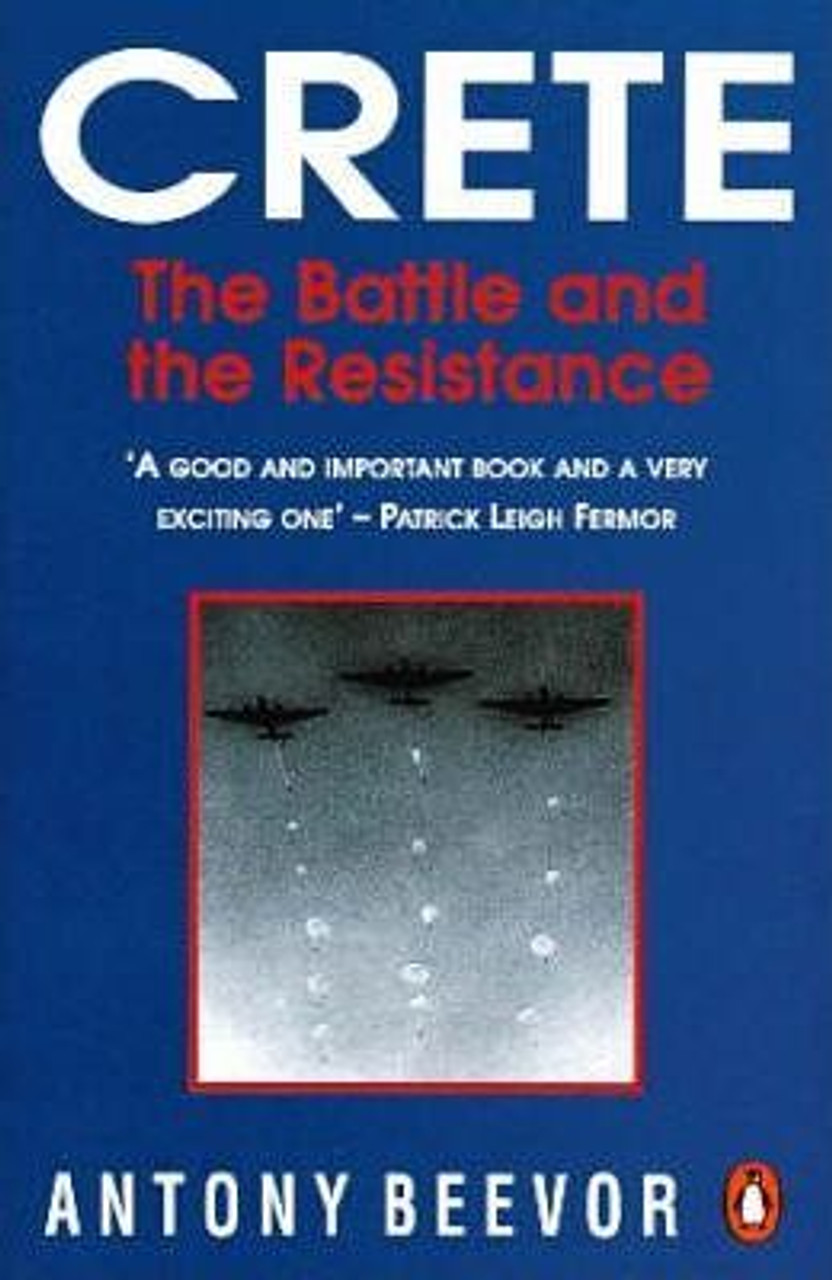 Beevor, Antony / Crete : The Battle And the Resistance