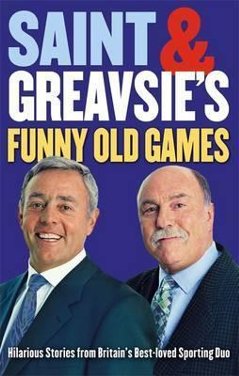 St John, Ian / Saint And Greavsie's Funny Old Games