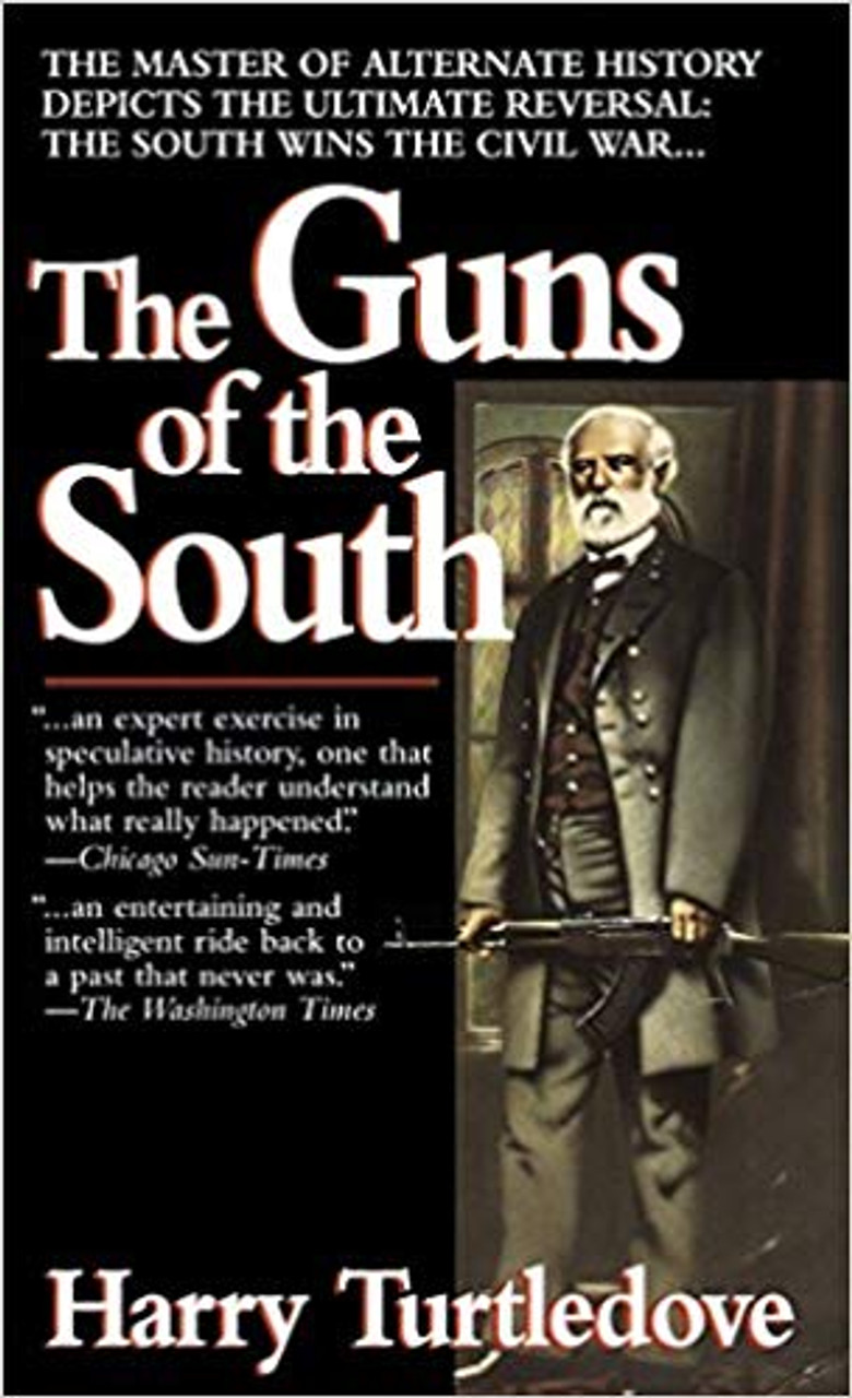 Turtledove, Harry / The Guns of the South