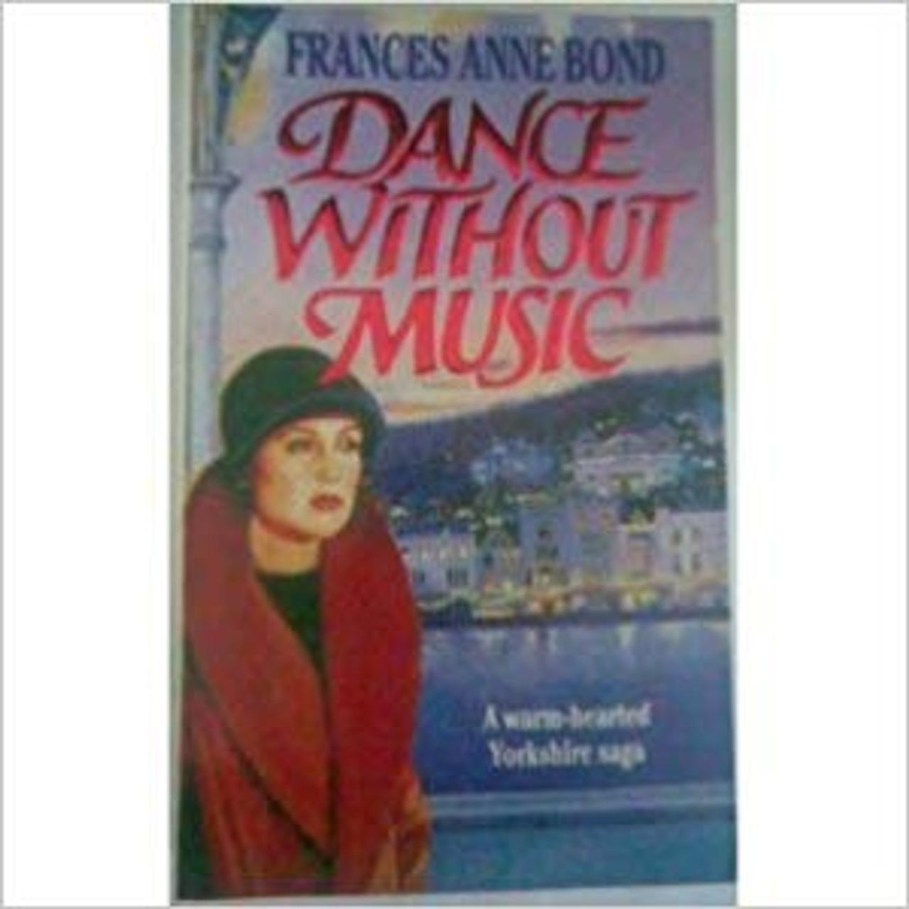 Bond, Frances Anne / Dance without Music