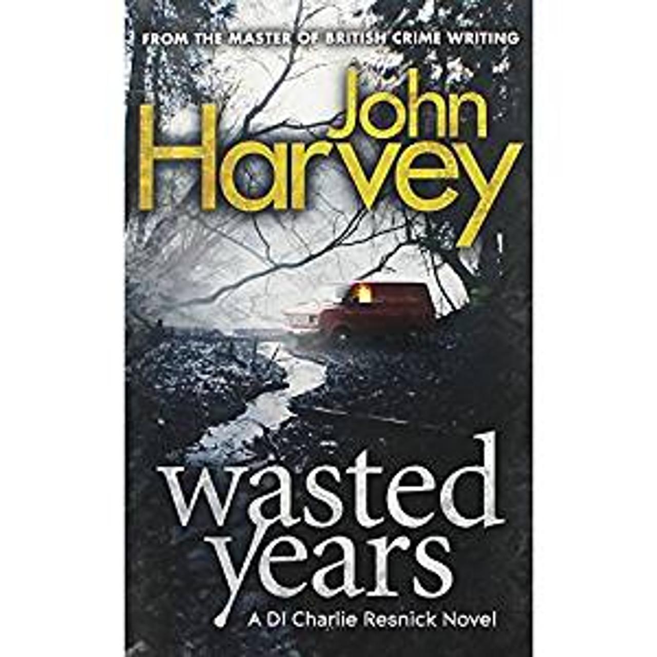 Harvey, John / Wasted Years