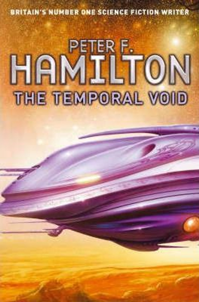 Hamilton, Peter F. / The Temporal Void (Large Hardback) Science Fiction