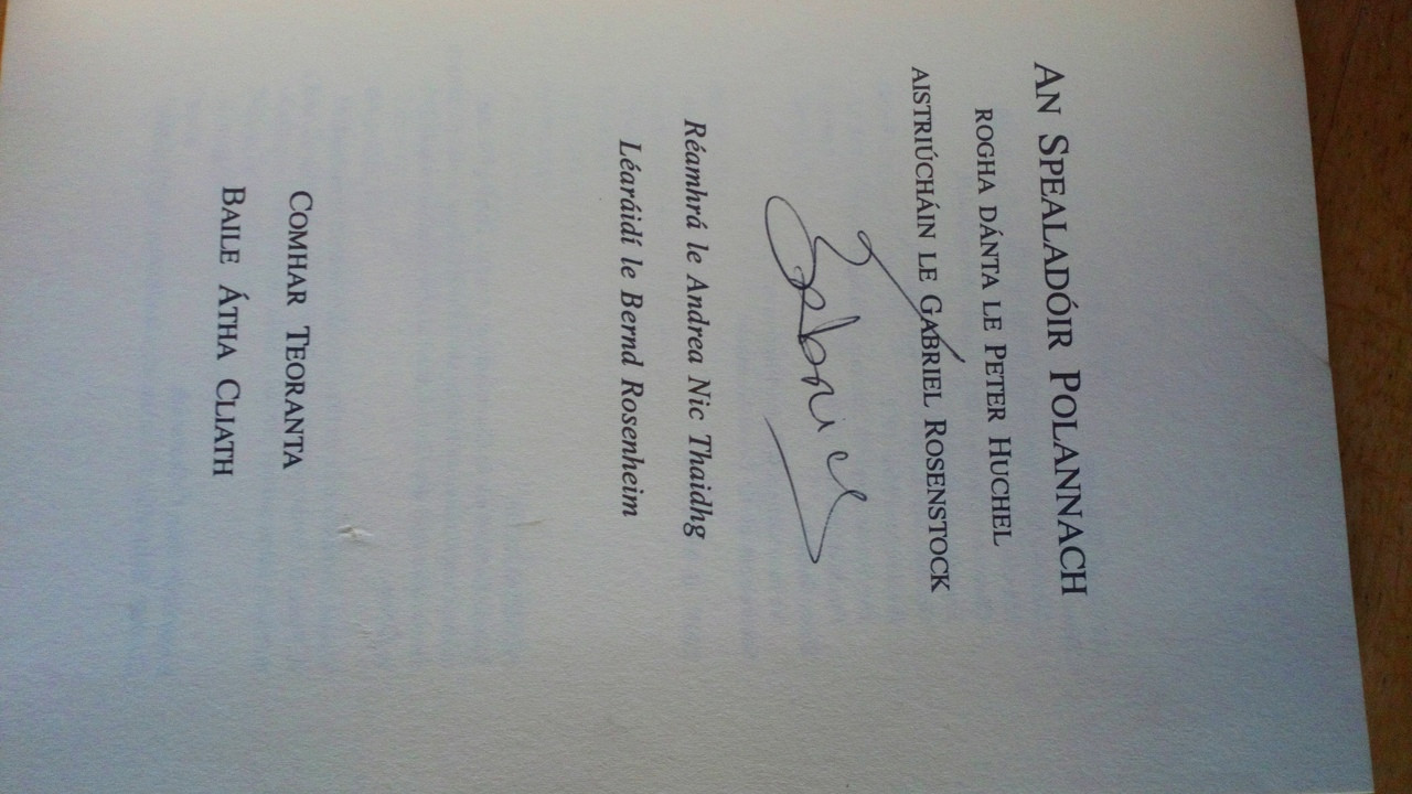 Huchel, Peter & Rosenstock , Gabriel - An Spealadóir Pólanach Dual Language As Gaeilge & Deutsch Poetry SIGNED